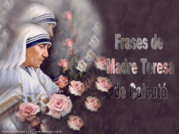 Madre Teresa de Calcutá . PPT