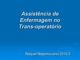 Assistência de Enfermagem no transoperaatório / intra