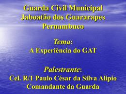 Grupamento de Apoio ao Turista - Será a prefeitura municipal do