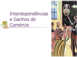 Ch03 Interdependencias e ganhos do comercio