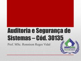 Auditoria e Segurança de Sistemas – Cód. 30135
