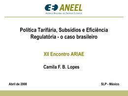 Política Tarifária, Subsídios e Eficiência Regulatória
