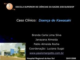 Caso Clínico: Doença de Kawasaki