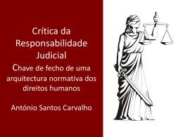 Critica da Responsabilidade Judicial: chave de fecho de uma