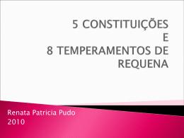 5 Constituições e 8 temperamentos de Requena