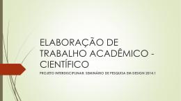 ELABORAÇÃO DE TRABALHO ACADÊMICO - CIENTÍFICO