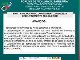 FÓRUNS DE VIGILÂNCIA SANITÁRIA ESTRATÉGIA DE FORTALECIMENTO DA