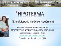 HIPOTERMIA - Paulo Roberto Margotto