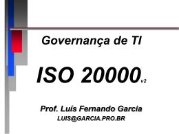 ISO 20000 – estrutura - Prof. Dr. Luis Fernando Garcia