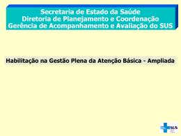 Apresentação GEVAL  - Secretaria Estadual de Saúde
