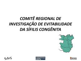 comitê regional de investigaçáo de evitabilidade da sífilis congênita