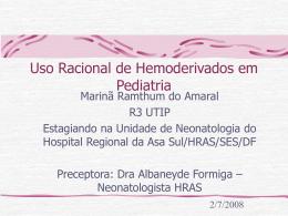 Uso Racional de Hemoderivados em Pediatria