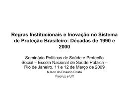 Regras Institucionais e Inovação no Sistema de Proteção Brasileiro