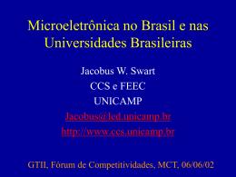 Microeletrônica no Brasil e nas Universidades Brasileiras