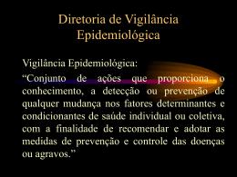 Vigilância Epidemiológica - Secretaria Estadual de Saúde