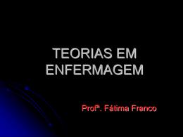 TEORIAS EM ENFERMAGEM
