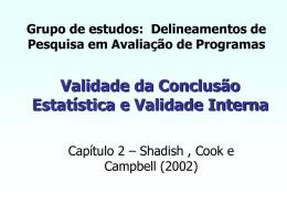 Validade da Conclusão Estatística e Validade Interna
