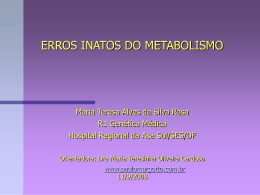 Caso Clínico: Erros inato do metabolismo