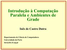 Mini-curso em Programacao Paralela e Grids (ISEP)