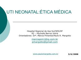 UTI Neonatal: Ética Médica