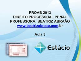 PROAB 2013 DIREITO PROCESSUAL PENAL – AULA 04