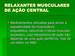 fármacos relaxantes musculares de ação central