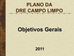 Objetivos Gerais - Secretaria Municipal de Educação