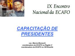capacitação de presidentes - Conselho Metropolitano de Goiânia da