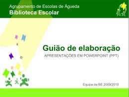 Apresentação em PPT - Biblioteca Escolar