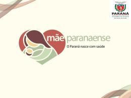 Apresentação Mãe Paranaense - Escola de Saúde Pública do Paraná