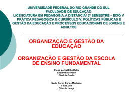 Estrutura da escola e prática escolar