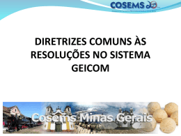 resolucoes__geicom 340KB Oct 03 2014 08:00 - Cosems-MG
