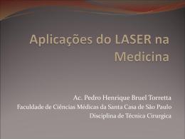 Aplicações do LASER na Medicina