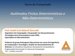 Prof. André Luis Roland Tancredo Engenheiro da Computação e