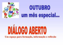 DIÁLOGO ABERTO -mensagem aos professores outubro 2012