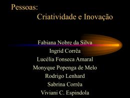 Pessoas: Criatividade e Inovação