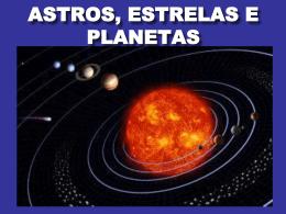 ASTROS, ESTRELAS E PLANETAS. - Estudo-do-meio