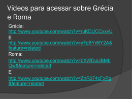Vídeos para acessar sobre Grécia e Roma