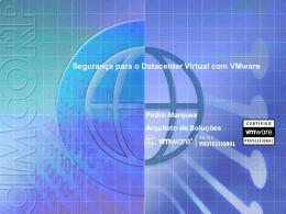 Segurança para o Datacenter Virtual com VMware