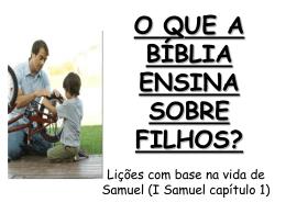O QUE A BÍBLIA ENSINA SOBRE UM FILHO?