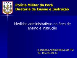 Jornada Administrativa - Proxy da Polícia Militar do Pará!