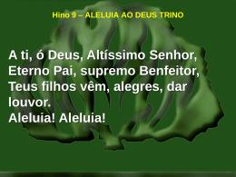 09-aleluia ao deus trino