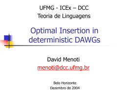 Optimal Insertion in deterministic DAWGs