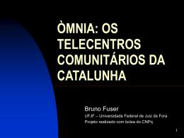 Relato da experiência na rede Òmnia da Catalunha