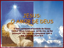 JESUS: O AMOR DE DEUS - Material de Catequese