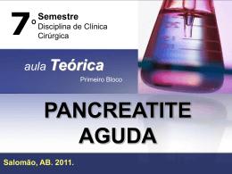 Pancreatite Aguda – Aula Teórica