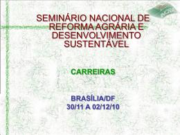 4)seminário ref agrária (nov 2010)carreiras