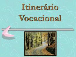itinerario-vocacional - Serviço de Animação Vocacional (SAV)