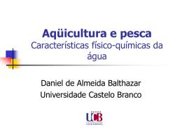 Aquicultura e pesca Características fisico