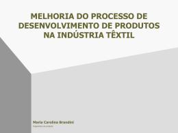 Melhoria de Processo e Desenvolvimento de Produtos